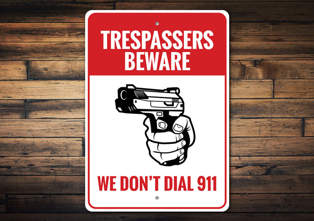 3rd Amendment Trespassers Beware Sign Aluminum Sign