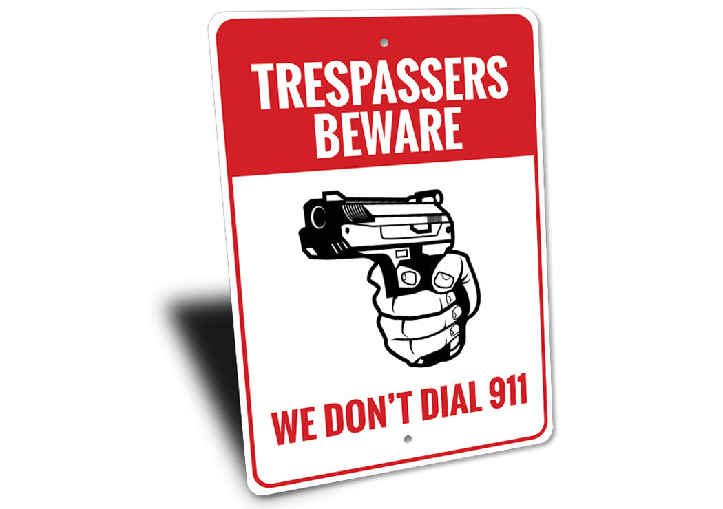 4th Amendment Trespassers Beware Sign Aluminum Sign