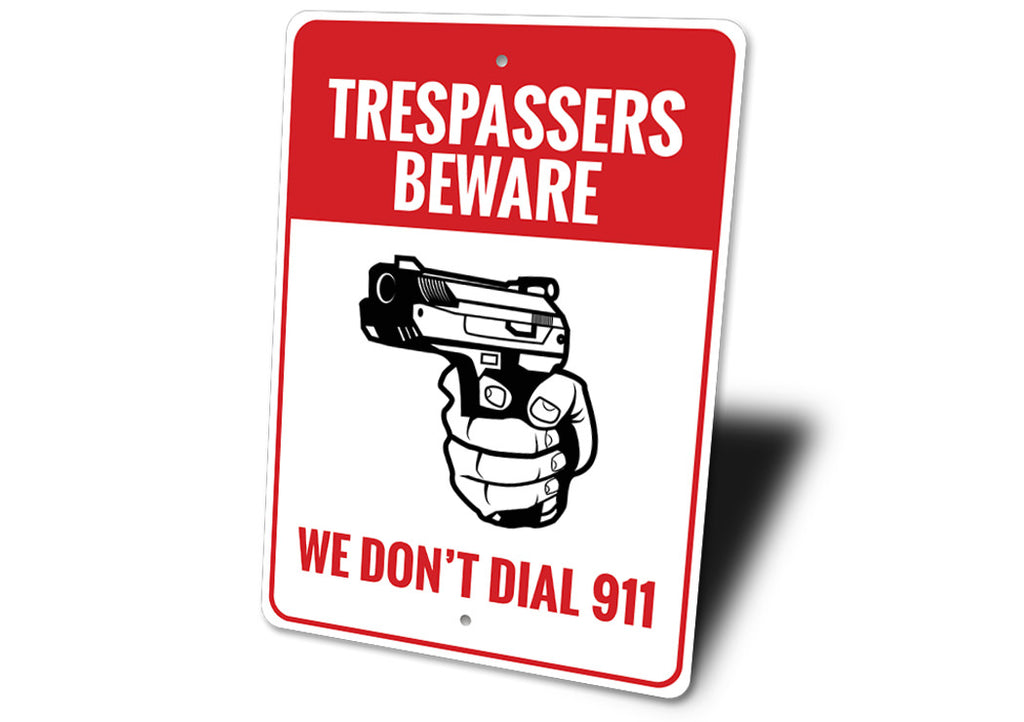 5th Amendment Trespassers Beware Sign Aluminum Sign