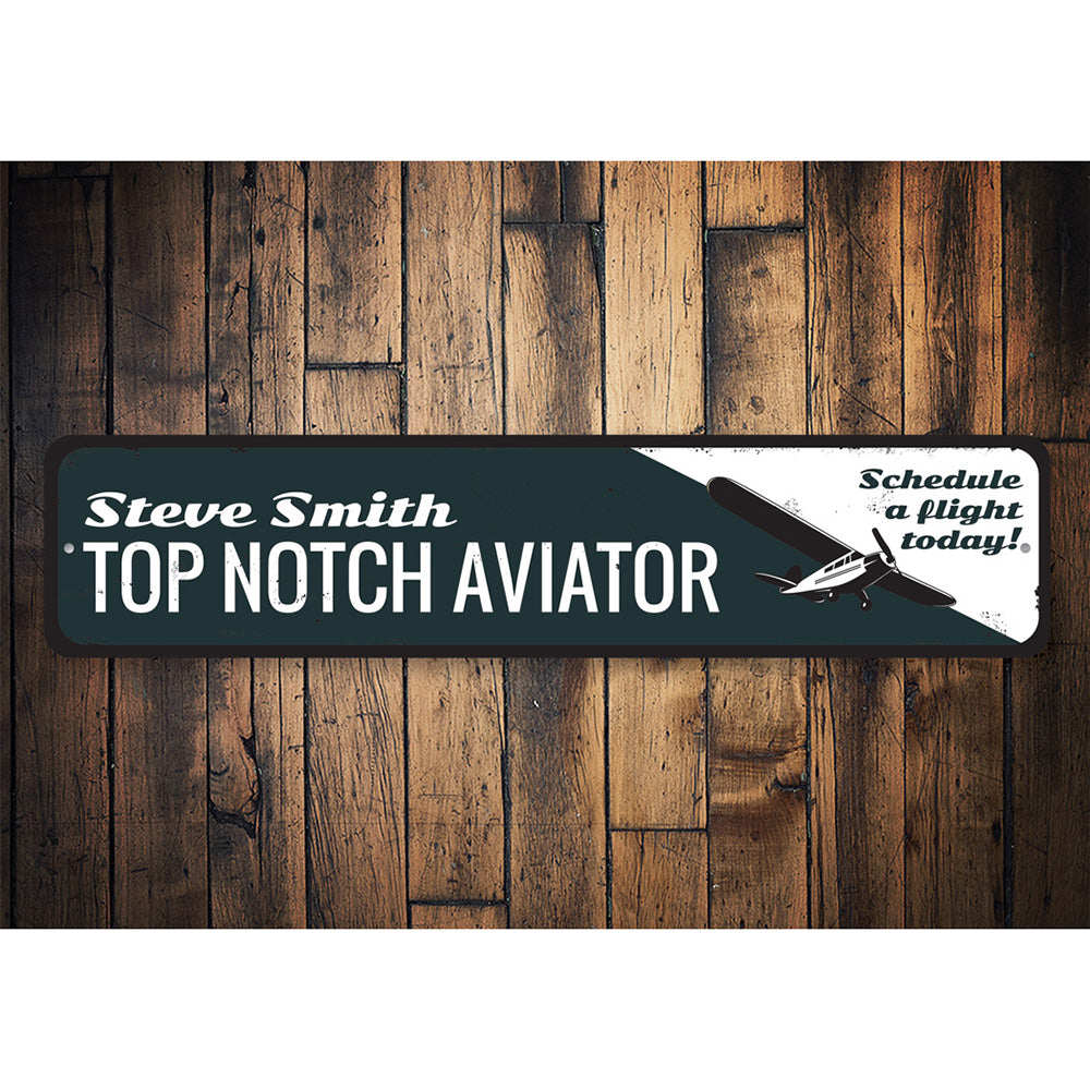Top Notch Aviator Sign