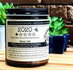 "2020 - 1 Star - Infused With ""WWIII, Pandemics, Politics, Memes, Alcohol & Tears"" Scent HoneySUCKle"