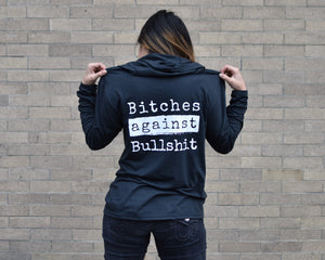 Bitches Against Bullshit Malicious Hoodie