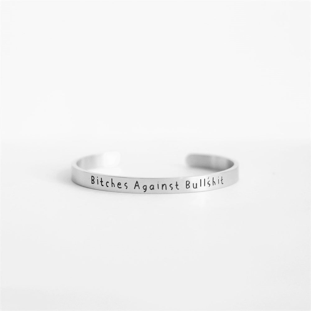 Bitches Against Bullshit - Bangle Bracelet