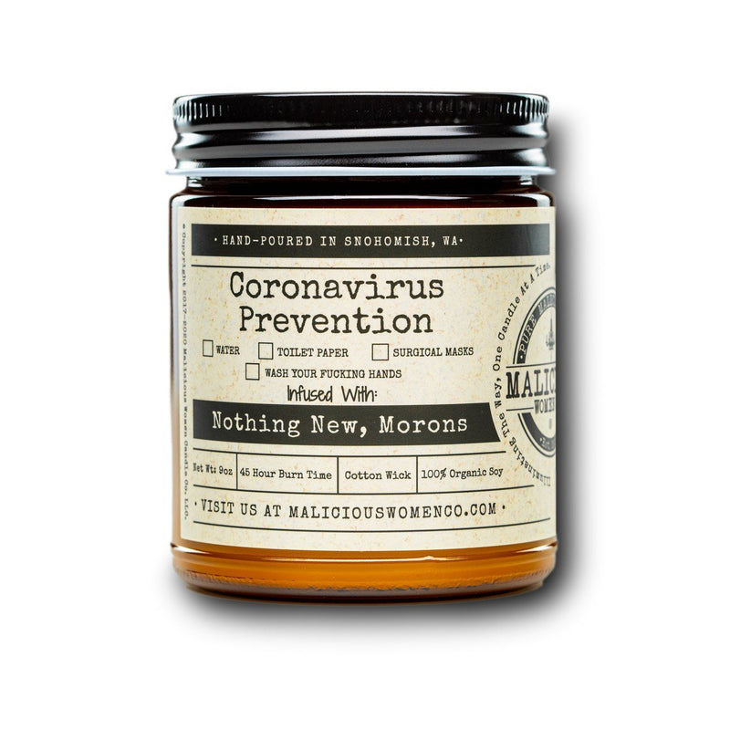 Coronavirus Prevention Checklist Candle Infused With: Nothing New, Morons Scent: Clean Linen Candle 2021 Malicious Women Candle Co.