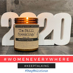 "I'm Still Speaking - Infused With ""Manterrupting"" Scent Pear & Ivy Candle 2021 Malicious Women Candle Co."