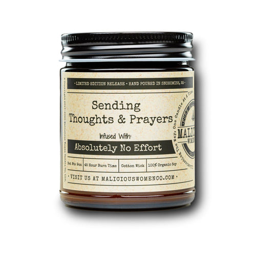 "Sending Thoughts & Prayers - Infused With "" Absolutely No Effort "" Scent: Cotton Candy & Pine Candle 2021 Malicious Women Candle Co."