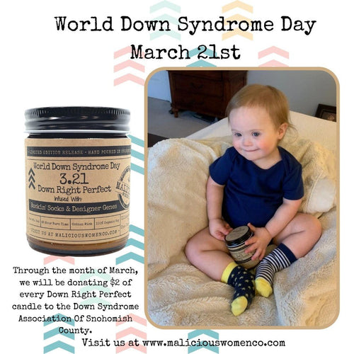"World Down Syndrome Day 3.21 Down Right Perfect - Infused With ""Rockin' Socks & Designer Genes"" Scent: Shiplap Orchard Candle 2021 Malicious Women Candle Co"