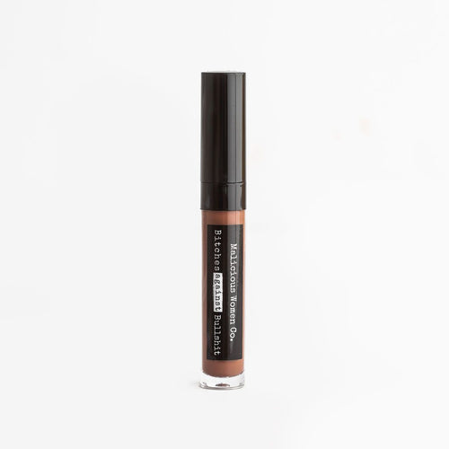 Bitches Against Bullshit - Malicious Matte Liquid Lipstick - Bitch Face! (Cool Brown) Makeup Malicious Women Candle Co.