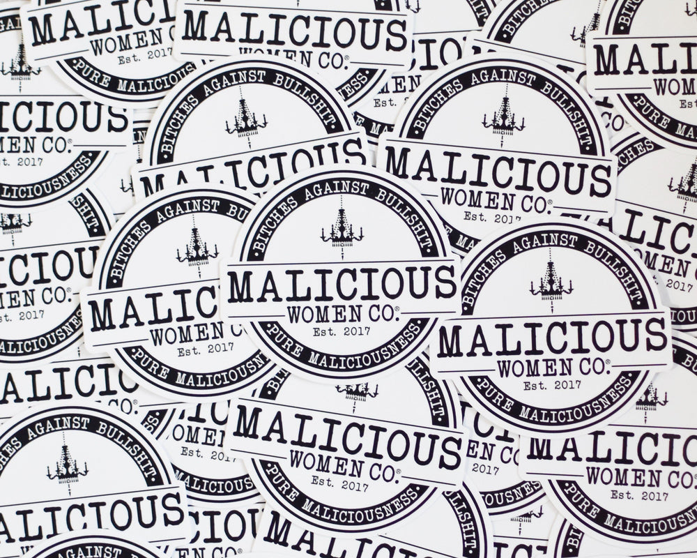 Malicious Women Co. - Bitches Against Bullshit - Pure Maliciousness  Hand Cut Sticker