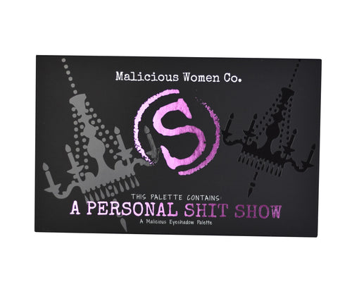 A Personal Shit Show - Eyeshadow Palette Makeup Malicious Women Candle Co.