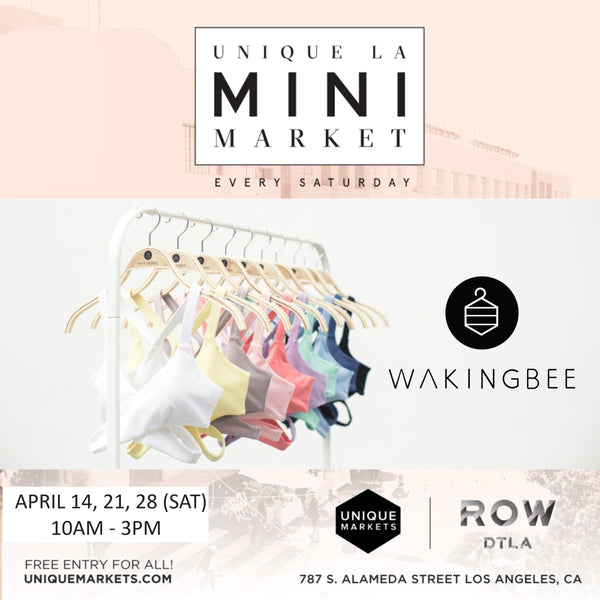 April 14,21,28 (Sat) - Booth at Unique LA Mini Market