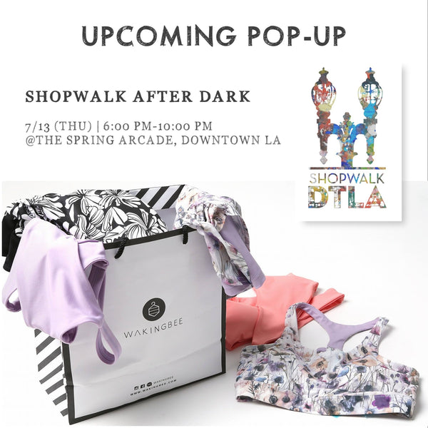 July 13 - Booth at ShopWalk DTLA