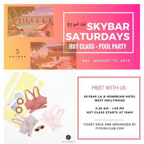 skybar saturdays wakingbee pop up with fit girl club la