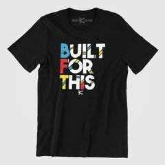 Built For This T-Shirt
