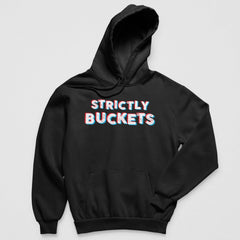 Strictly Buckets Hoodie