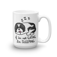 If I'm not eating, I'm sleeping Mug