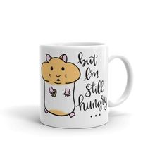 But I'm Still Hungry... Mug
