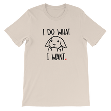 I Do What I Want Lop Unisex T-Shirt
