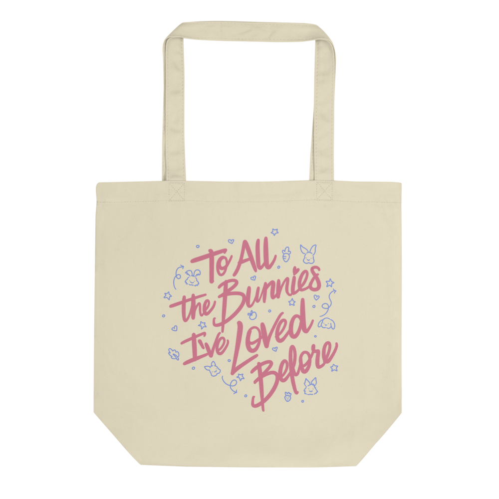 To All The Bunnies I've Loved Before Eco Tote Bag