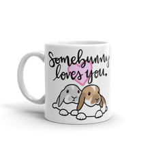 Somebunny Loves You Mug