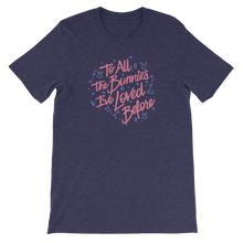 To All The Bunnies I've Loved Before Unisex T-Shirt