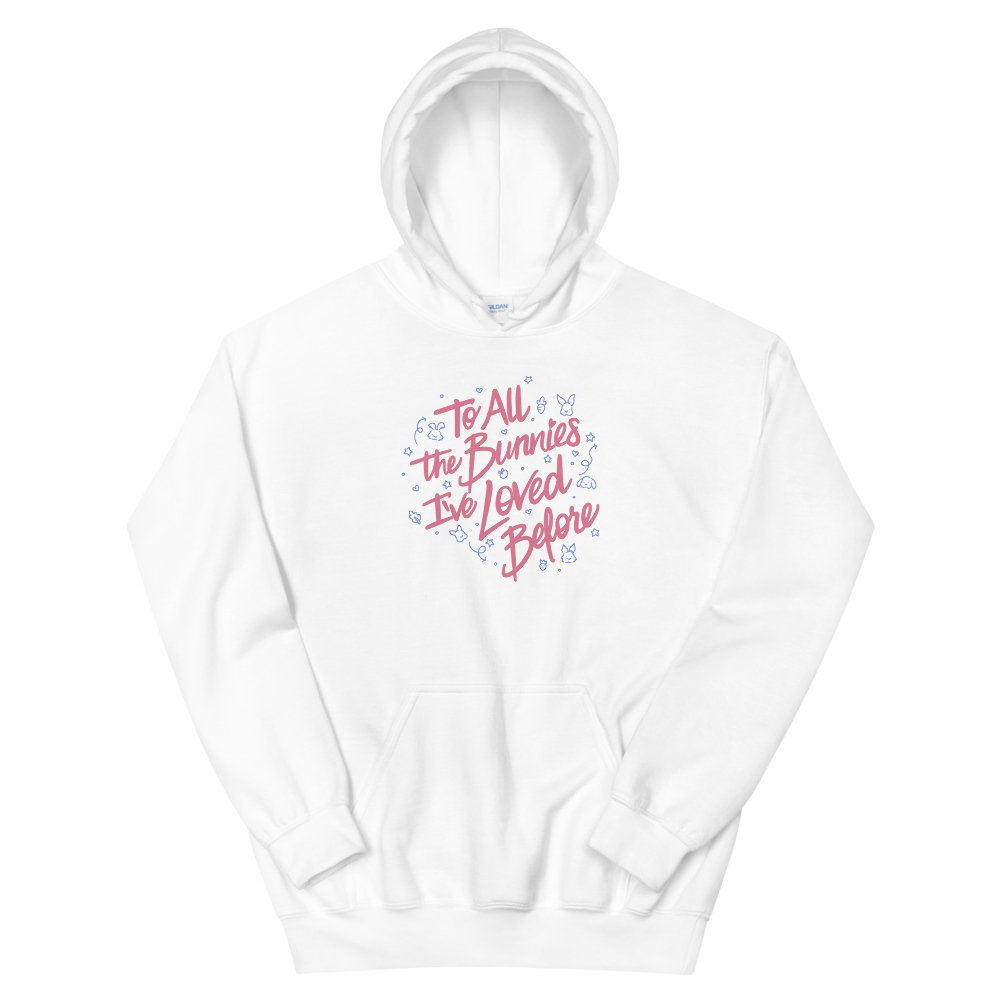 To All The Bunnies I've Loved Before Unisex Hoodie