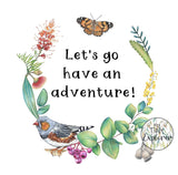 Let's Go Have An Adventure By My Tiny Explorer Panel