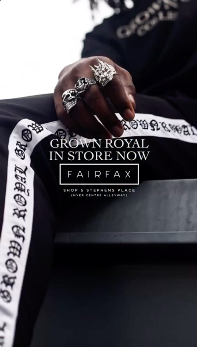 GROWN ROYAL x FAIRFAX - In Store Now