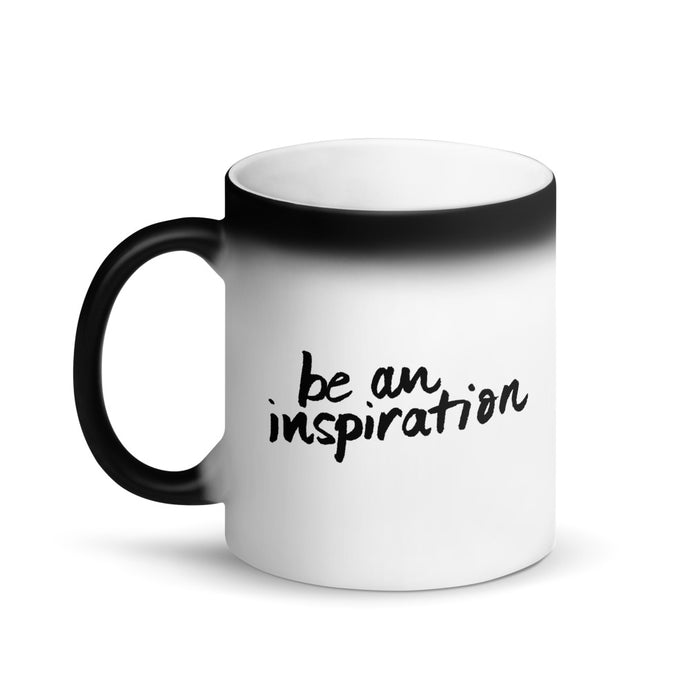 Magic Mug ⚡️ Be An Inspiration