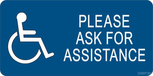 "Accessibility "" ASK FOR ASSISTANCE "" Engraved Sign-ADA Sign-SignOptima"