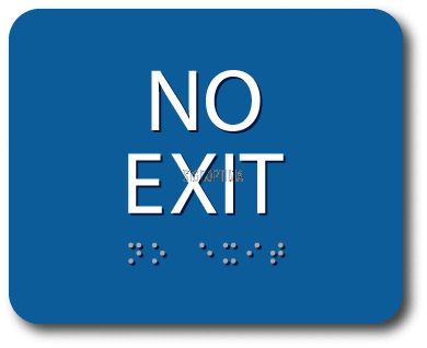 ADA Compliant NO EXIT Sign,Acrylic Braille 6