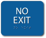 "ADA Compliant NO EXIT Sign,Acrylic Braille 6""x5""-ADA Sign-SignOptima"