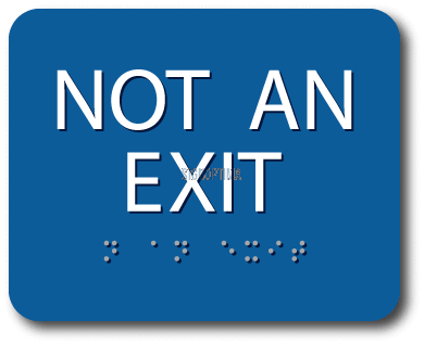 ADA Compliant NOT AN EXIT Sign,Acrylic Braille 6