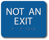 "ADA Compliant NOT AN EXIT Sign,Acrylic Braille 6""x5""-ADA Sign-SignOptima"