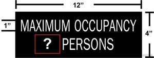 "Custom ""Maximum Occupancy"" LaserEngraved Sign 4""x12""-Office Sign-SignOptima"