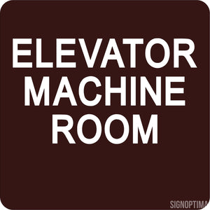 Elevator Machine Room-SignOptima