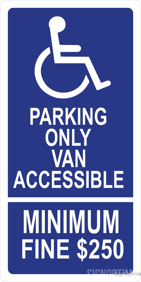 R99C California Handicap Van Accessible Parking Space Sign 12