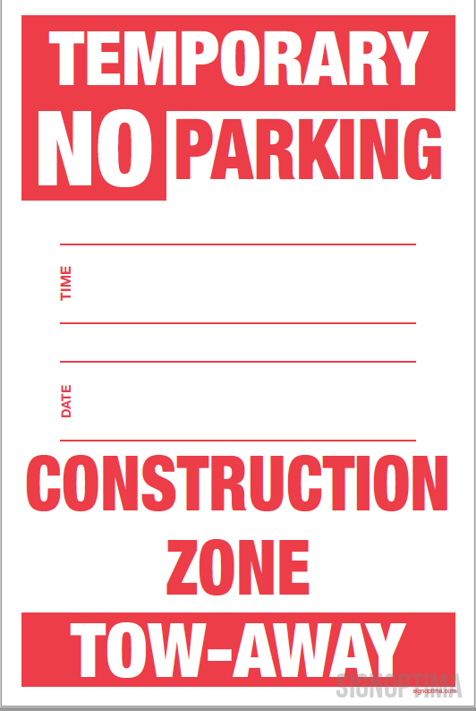 Temporary No Parking Sign , 18