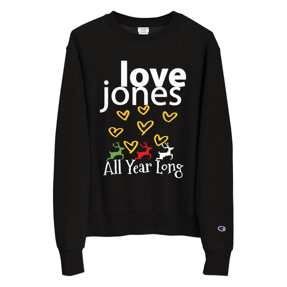 Love Jones Holiday Champion Sweatshirt