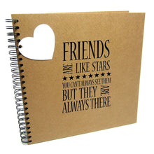 Friends are like Stars, they are Always there, Quote Album