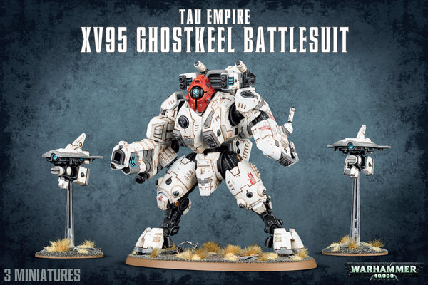Tau Empire: XV95 Ghostkeel Battlesuit | 56-20