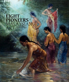 Eight Pioneers Of Malaysian Art Book
