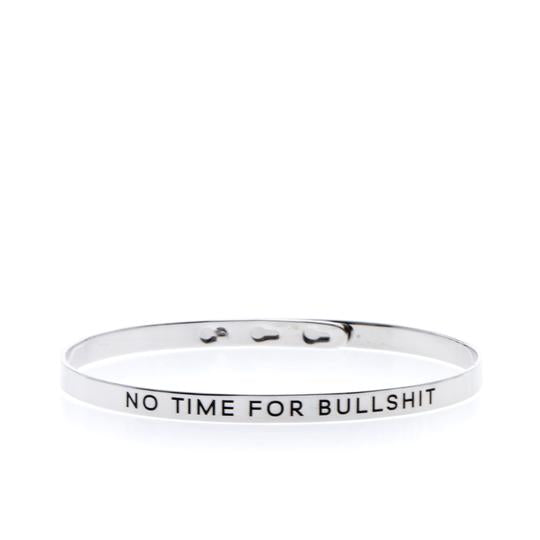 No Time For Bullshit Bangle