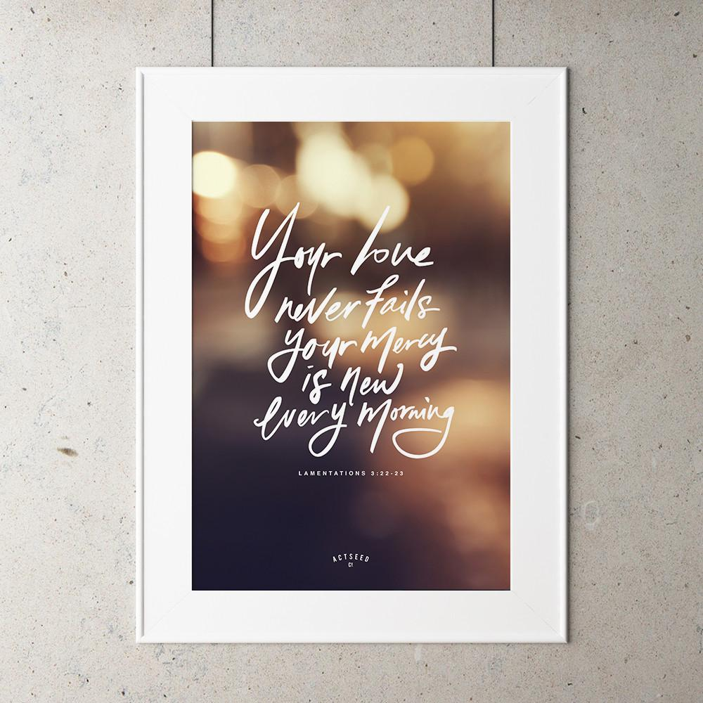 Your love never fails A4 print