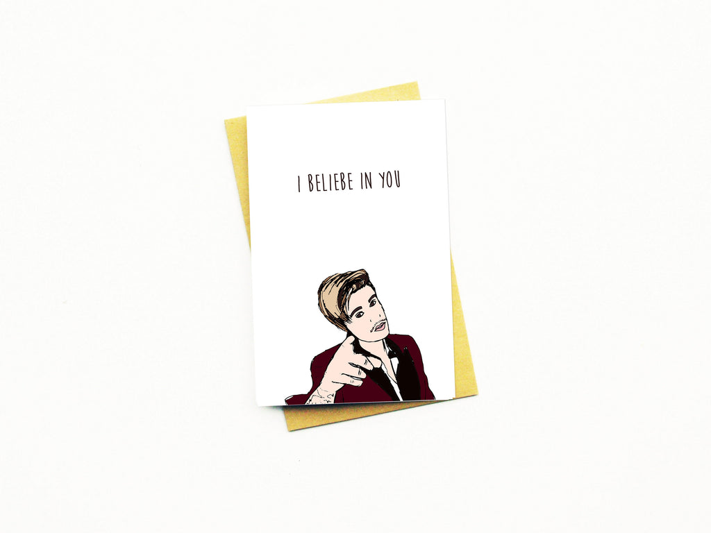 I Beliebe In You Greeting Card
