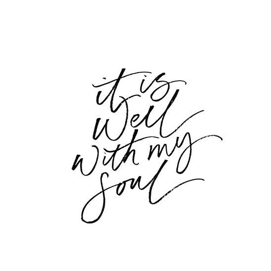 It Is Well With My Soul Print - A3