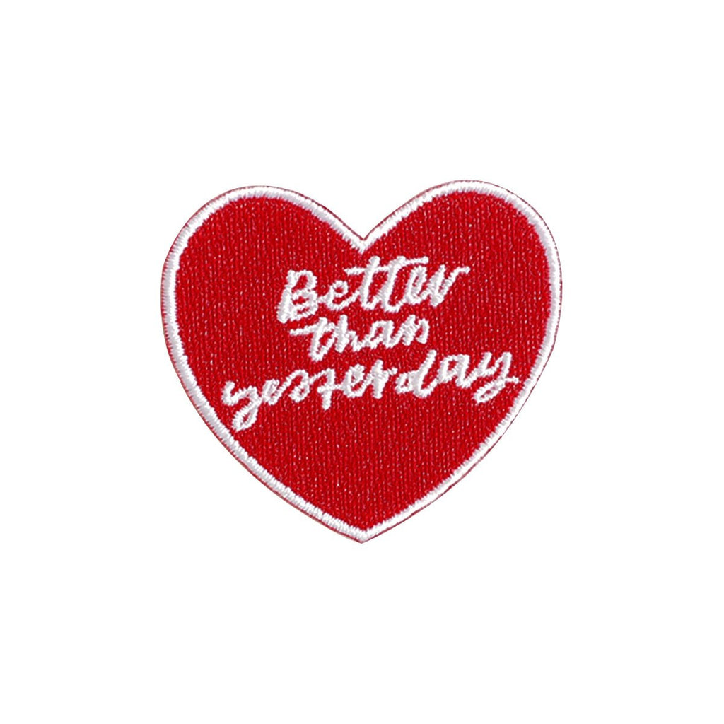 Better Than Yesterday Iron-On Patch
