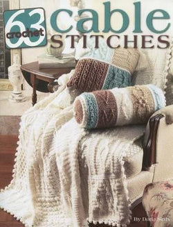 63 Crochet Cable Stitches - Darla Sims. Price $16.25