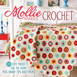 Mollie Makes Crochet  - Mollie Makes. Price $28.00