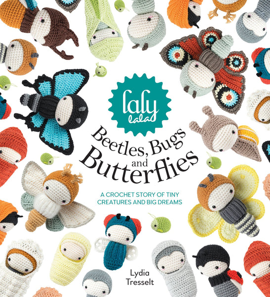 Laly Lala Beetles, Bugs and Butterflies - Lydia Tresselt